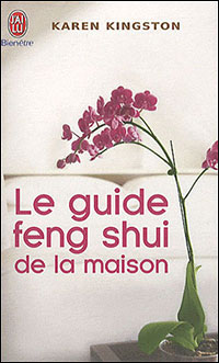 Creating Sacred Space with Feng Shui by Karen Kingston - French edition