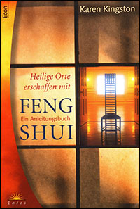 Creating Sacred Space with Feng Shui by Karen Kingston - German edition