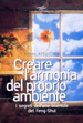 Creating Sacred Space with Feng Shui by Karen Kingston - Italian translation