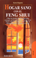 Creating Sacred Space with Feng Shui by Karen Kingston - Spanish translation