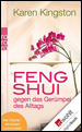 Clear Your Clutter with Feng Shui by Karen Kingston - German translation